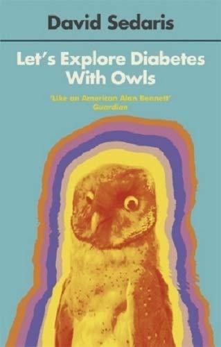Let's Explore Diabetes With Owls por David Sedaris