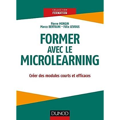 Former avec le microlearning - Créer des modules courts et efficaces