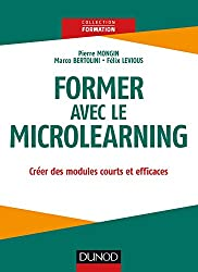 Former avec le Microlearning : Créer des modules courts et efficaces (Formation)