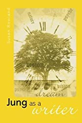 Jung as a Writer by Susan Rowland (2005-06-21)