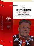 LA SUBVERSION SEXUELLE, COMMENT UN SAVANT FOU ISOLÉ A SOUMIS L'AMÉRIQUE À UNE ÉPIDÉMIE DE CORRUPTION