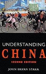 Understanding China by John Bryan Starr (2001-04-26)