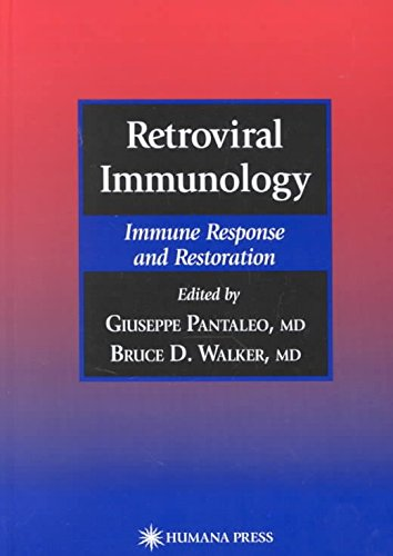 [(Retroviral Immunology : Immune Response and Restoration)] [Edited by Giuseppe Pantaleo ] published on (August, 2001)