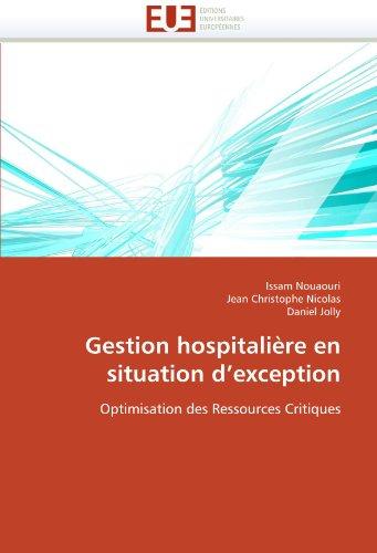 Gestion hospitalière en situation d'exception: Optimisation des Ressources Critiques