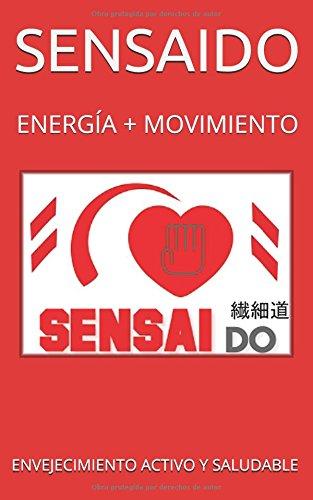 SENSAIDO: Envejecimiento activo y saludable por SENSAIDO S.L.