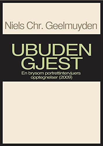 Ubuden gjest (Norwegian Edition) por Niels Chr.Geelmuyden