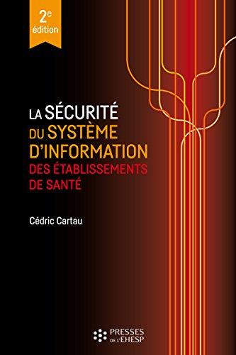 La sécurité du système d'information des établissements de santé