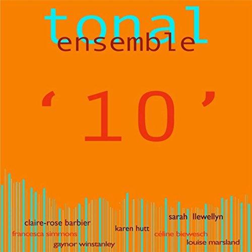 Tonal Ensemble: 10 (Rose Tonal)