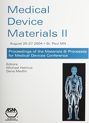 medical-device-materials-ii-proceedings-of-materials-and-processes-for-medical-devices-2004-by-asm-i