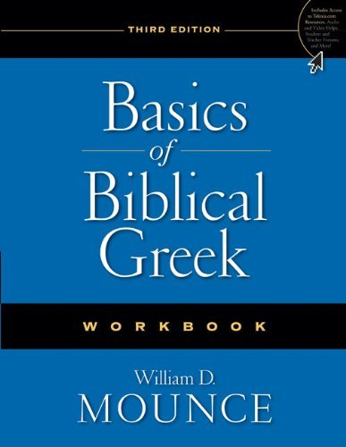 Basics of Biblical Greek Workbook by William D. Mounce (17-Nov-2009) Paperback