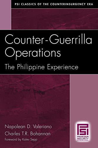 Counter-Guerrilla Operations: The Philippine Experience (Psi Classics in the Counterinsurgency Era) -