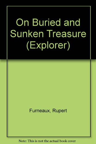 On buried and sunken treasure