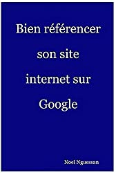 Bien réferencer son site internet sur Google