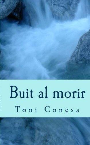Buit al morir por Toni Conesa