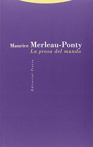 LA PROSA EN EL MUNDO por MAURICE MERLEAU-PONTY