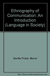 Ethnography of Communication: An Introduction (Language in Society)