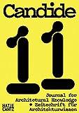 Candide. Zeitschrift für Architekturwissen / Journal for Architectural Knowledge: No. 11