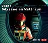 2001: Odyssee im Weltraum: Lesung - Arthur C Clarke