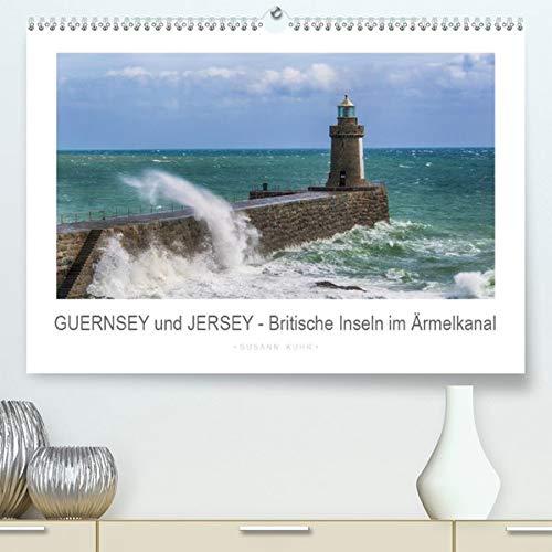 GUERNSEY und JERSEY - Britische Inseln im Ärmelkanal(Premium, hochwertiger DIN A2 Wandkalender 2020, Kunstdruck in Hochglanz): Die britischen ... (Monatskalender, 14 Seiten ) (CALVENDO Orte) -