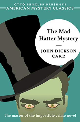 The Mad Hatter Mystery (American Mystery Classics)