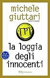 La loggia degli innocenti: Serie di Michele Ferrara #2