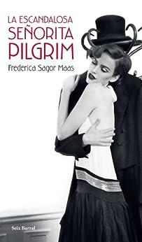 Como Descargar Libros Para Ebook La escandalosa señorita Pilgrim Epub Gratis