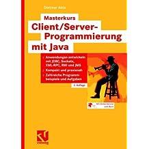 Masterkurs Client/Server-Programmierung Mit Java (German Edition)