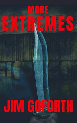 More Extremes (English Edition)
