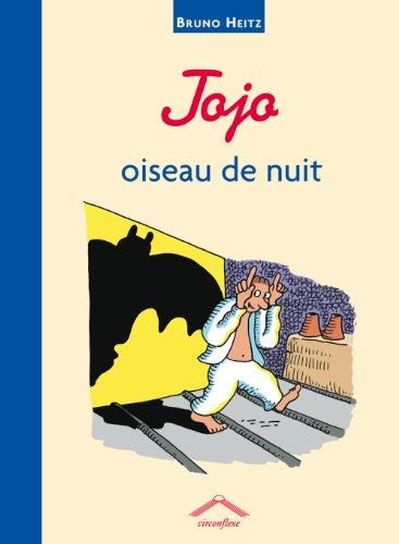 Jojo, oiseau de nuit par Bruno Heitz