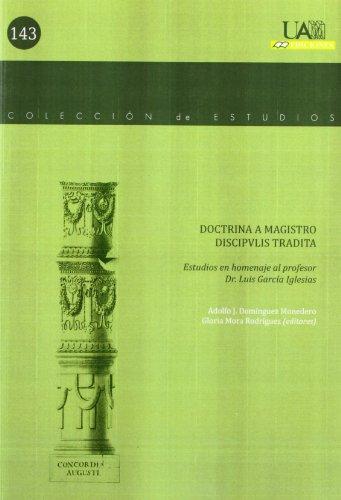 Portada del libro Doctrina a magistro discipulis tradita.: Estudios en homenaje al profesor Dr. Luis García Iglesias (Colección Estudios)