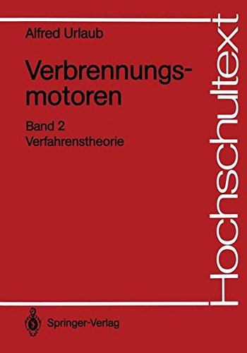 Verbrennungsmotoren: Band 2: Verfahrenstheorie (Hochschultext) (German - Verbrennungsmotoren