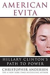 American Evita: Hillary Clinton's Path to Power