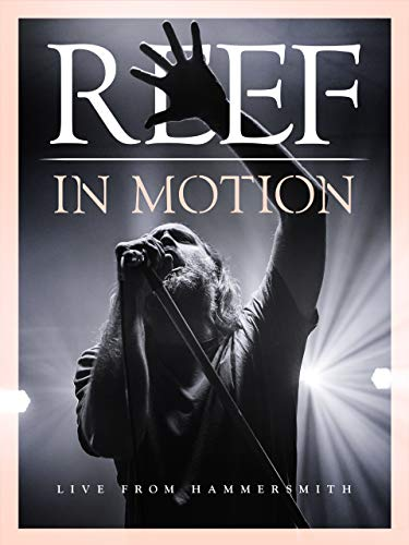 Reef: In Motion (Live From Hammersmith) (Album Woods Jesse)