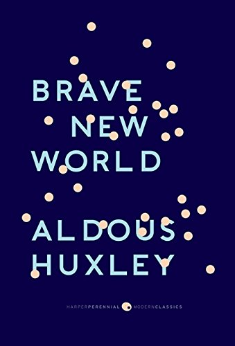 Brave New World: With the Essay