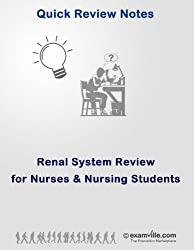 Renal System Quick Review for Nurses and Nursing Students (Quick Review Notes) (English Edition)