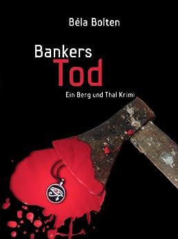 Bankers Tod von [Bolten, Béla]