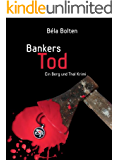 Bankers Tod (Berg und Thal ermitteln 3)