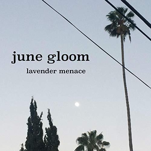 June Gloom [Explicit]