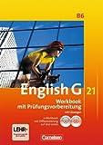 English G 21. B6 Workbook mit Prüfungsvorbereitung Ausgabe B. 10. Schuljahr