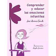 Comprender y educar las emociones infantiles