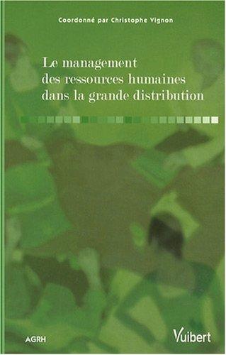 Le management des ressources humaines dans la grande distribution
