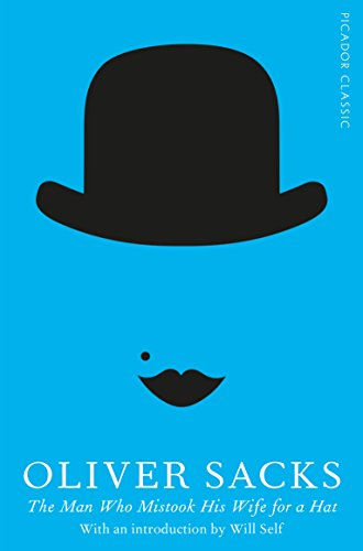 The Man Who Mistook His Wife for a Hat (Picador Classic) (English Edition)