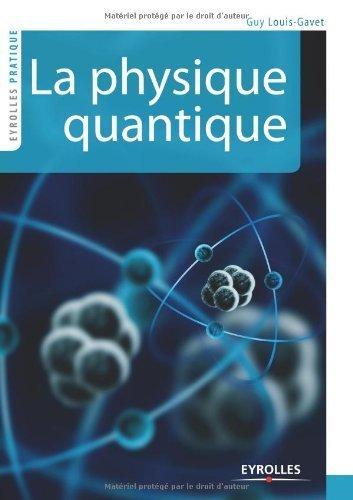 La physique quantique de Guy Louis-Gavet (27 octobre 2011) Broch