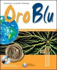 Oro blu. Per la Scuola media. Con CD-ROM. Con espansione online: 1