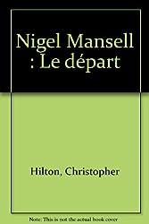 Nigel Mansell : Le départ