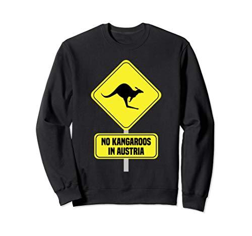 No Kangaroos In Austria Schild Geschenk Österreich Souvenir Sweatshirt
