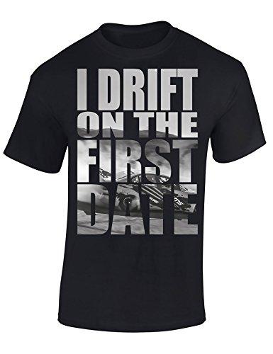 Petrolhead Industries: I Drift on The First Date - - Auto Shirt - Geschenk für Autoliebhaber - T-Shirt für Alle Tuning-, Drift-, und Motorsport Fans (S)