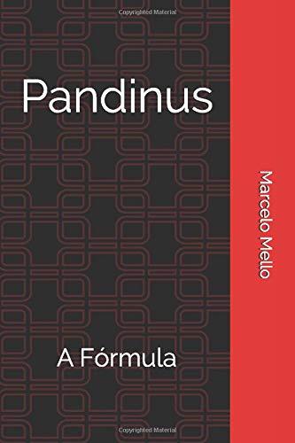 Pandinus: A Fórmula