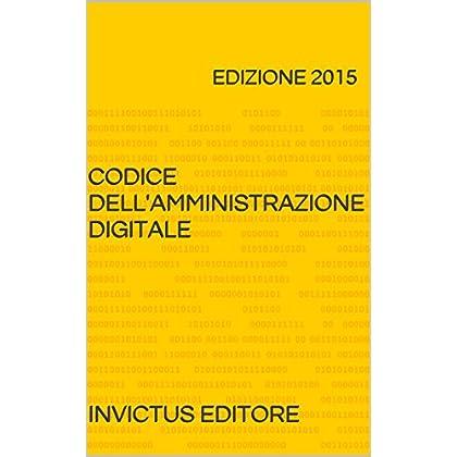 Codice Dell'amministrazione Digitale (I Codici Ipertestuali)