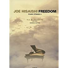 ZEN ON HISAISHI J. - FREEDOM - PIANO STORIES 4 Partition variété, pop, rock... Musique film - comédie musical